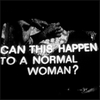 Can this happen to normal woman