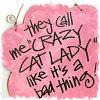 _debbiechan_: CRAZY CAT LADY