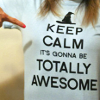 KeepCalm|TotallyAwesome by debris_k