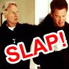 NCIS Oh slap!