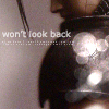 won't look back