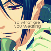 crescent_moony: What Are You Wearing? (Kuroshitsuji)