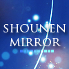 Shounen mirror [An mirror stamping community for S