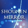 Shounen mirror [An mirror stamping community for S