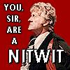 DW: Nitwit!