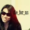 die for us