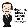 But, I don't want to be a pie,: jim'll fix it