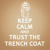 Trust the Trenchcoat