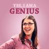 I am a genius, BBT: Yes