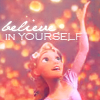 tangled again, believe in yourself