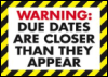 Due Dates