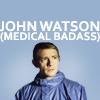 john watson medical badass