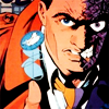 TWO-FACE ( Harvey Dent ): past the point of no return