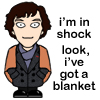 The Writer They Call Tay: SHERLOCK: Sherlock shock