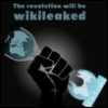 The revolution will be WikiLeaked