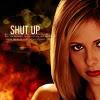 Buffy - Shut Up [Miles to Go]