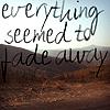 Kiley: fade away