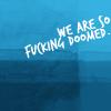 peanutbutterer: Doomed