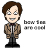 11 bowties are cool