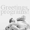 Greetings programs