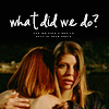 Willow and Tara - what did we do?