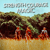 m/g/a strength courage magic