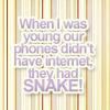 phones had snake