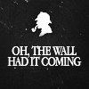 The wall had it coming - BBC's Sherlock