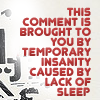 Comment lack of sleep