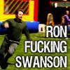 P&R: Ron Fucking Swanson