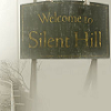Welcome to Silent Hill!  :D