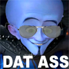 [Megamind] DAT ASS