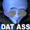 [Megamind] DAT ASS