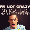 We all fall down...: TBBT - I'm not crazy!