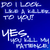 Nicole: Castle/Beckett quote - kill my patience