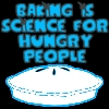 Baking is Science