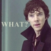Sherlock - What?