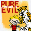 Calvin & Hobbes: Pure essence of evil