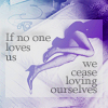 If no one loves us...