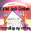 Child of God: rrrrolll up the rrrim