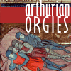 arthurian orgies