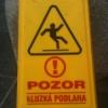 Pozor kluzká podlaha