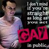 act gay!