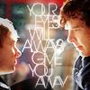 your eyes John Sherlock