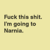 brb narnia., quote ★ fthis.