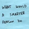 quote ★ smarter person.