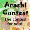 Arashi Contest