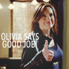 l&o; olivia ☆ says good job