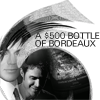 samanthahirr: A $500 Bottle of Bordeaux