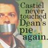 scifislashfreak: Don't Touch Dean's Pie